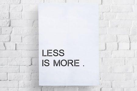Less is More(レスイズモア)のデザイン哲学