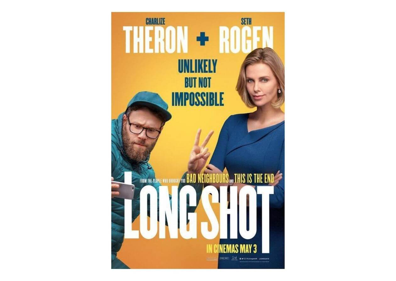 Long Shot - Rom-Com but also a earth day movie